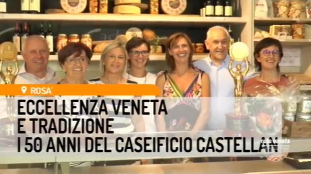 I 50 anni del caseificio Castellan